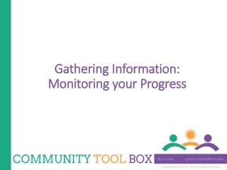 Gathering Information: Monitoring your Progress