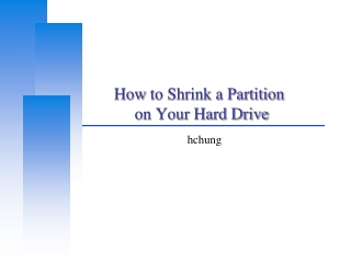 How  to Shrink a Partition             on Your Hard Drive