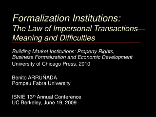 Formalization Institutions:  The Law of Impersonal Transactions—Meaning and Difficulties