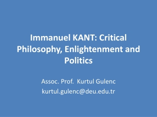 Immanuel KANT: Critical Philosophy, Enlightenment and Politics