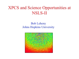 XPCS and Science Opportunities at NSLS-II