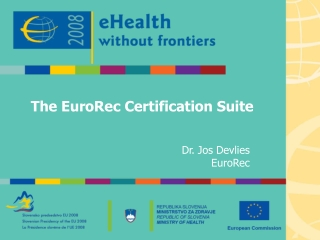 The EuroRec Certification Suite