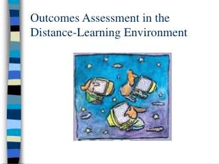Outcomes Assessment in the Distance-Learning Environment