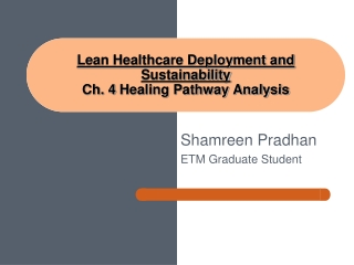 Lean Healthcare Deployment and Sustainability Ch.  4  Healing Pathway Analysis