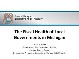 The Fiscal Health of Local Governments in Michigan