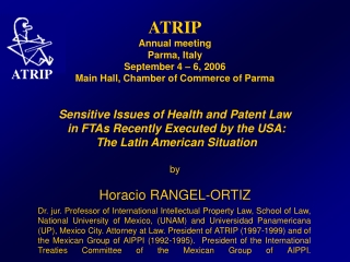 ATRIP Annual meeting Parma, Italy September 4 – 6, 2006 Main Hall, Chamber of Commerce of Parma