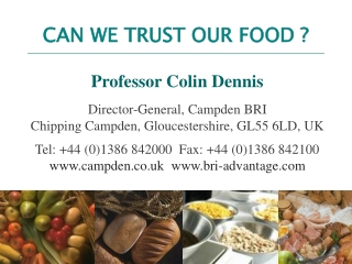 CAN WE TRUST OUR FOOD ?
