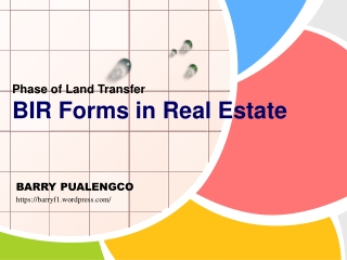 Phase of Land Transfer BIR Forms in Real Estate