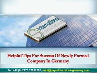 Helpful Tips for Success of Newly Formed Company in Germany
