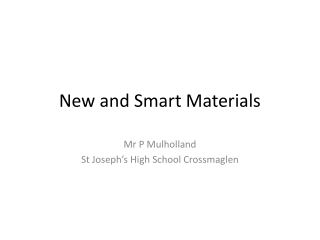New and Smart Materials