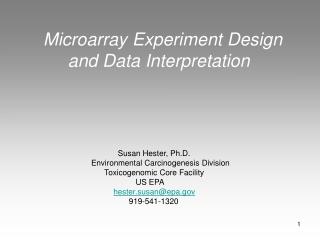 Microarray Experiment Design      and Data Interpretation