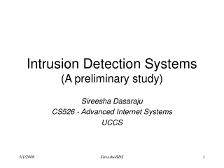 Intrusion Detection Systems (A preliminary study)
