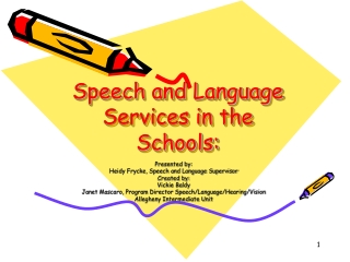 Speech and Language Services in the Schools: