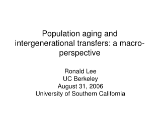 Population aging and intergenerational transfers: a macro-perspective