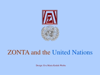 ZONTA and the  United Nations Design: Eva Maria Kodek-Werba
