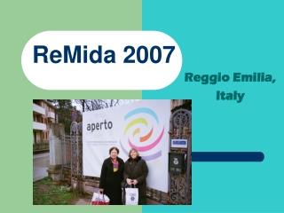 ReMida 2007