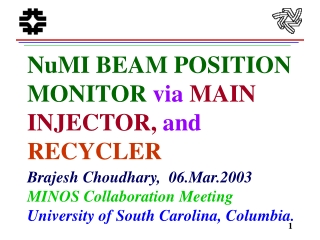 NuMI BEAM POSITION MONITOR via MAIN INJECTOR, and  RECYCLER