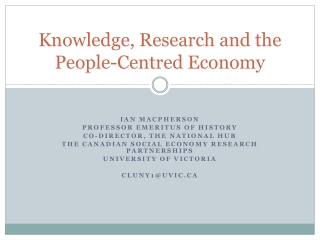 Knowledge, Research and the People-Centred Economy