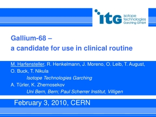 Gallium-68 –  a candidate for use in clinical routine