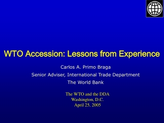 WTO Accession: Lessons from Experience