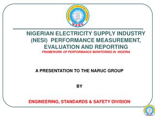 NIGERIAN ELECTRICITY SUPPLY INDUSTRY NESI  PERFORMANCE MEASUREMENT, EVALUATION AND REPORTING FRAMEWORK OF PERFORMANCE MO