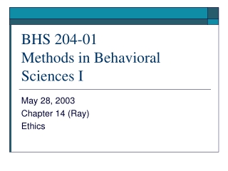 BHS 204-01 Methods in Behavioral Sciences I