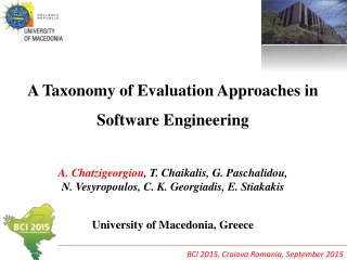A Taxonomy of Evaluation Approaches in Software Engineering