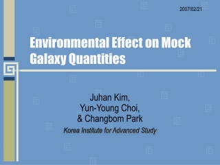 Environmental Effect on Mock Galaxy Quantities