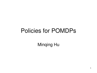 Policies for POMDPs