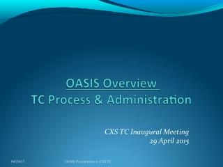 CXS TC Inaugural Meeting 29 April 2015