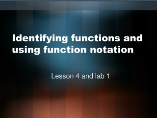 Identifying functions and using function notation