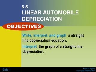 5-5 LINEAR AUTOMOBILE DEPRECIATION