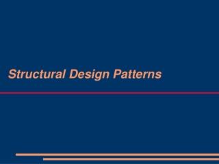 Structural Design Patterns