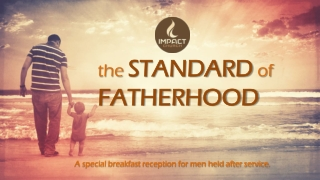 the  STANDARD  of FATHERHOOD