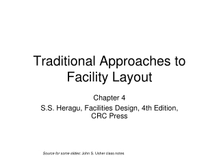 Traditional Approaches to Facility Layout