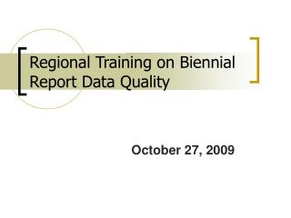 Regional Training on Biennial Report Data Quality