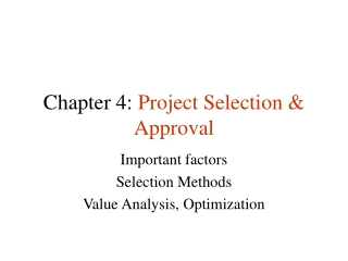 Chapter 4:  Project Selection & Approval