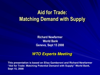 Aid for Trade:  Matching Demand with Supply