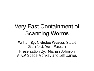 Very Fast Containment of Scanning Worms