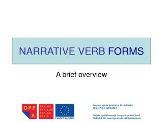 NARRATIVE VERB  FORMS