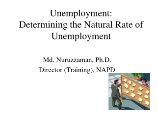 Unemployment:  Determining the Natural Rate of Unemployment