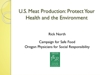 U.S. Meat Production: Protect Your Health and the Environment