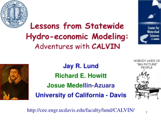 Lessons from Statewide Hydro-economic Modeling:  Adventures with  CALVIN