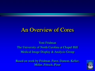 An Overview of Cores
