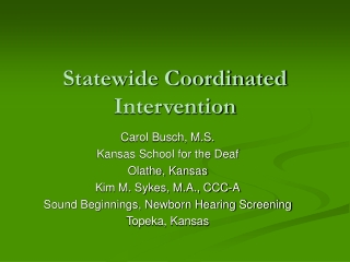 Statewide Coordinated Intervention