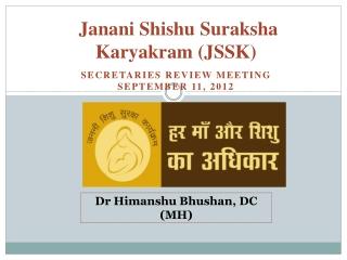 Janani Shishu Suraksha Karyakram (JSSK)