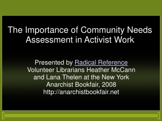 The Importance of Community Needs Assessment in Activist Work