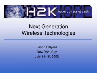 Next Generation Wireless Technologies