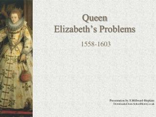 Queen Elizabeth's Problems
