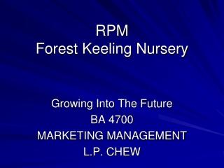 RPM Forest Keeling Nursery
